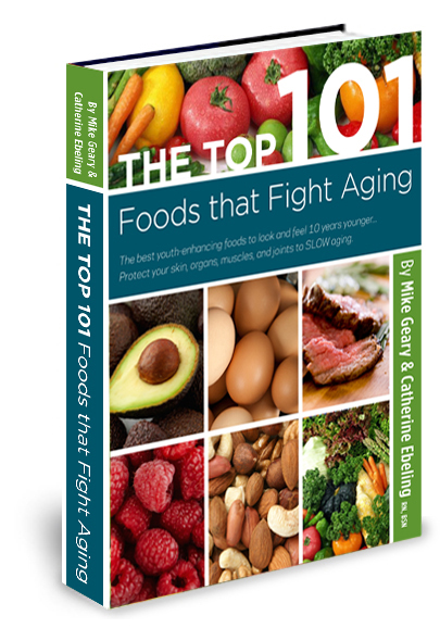 101 Foods That Fight Aging - Discover Youth-Enhancing Foods To Look And Feel 10 Years Younger - Pre-Sale 80% Discount!