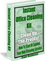 Office Cleaning EBook - Learn how to Start your Own Office Cleaning Business - Only $37.97