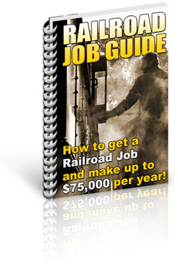 How To Get A Railroad Job And Make Upto $75,000 Per Year! - RailRoad Job Guide - Only $37 + 4 FREE BONUSES