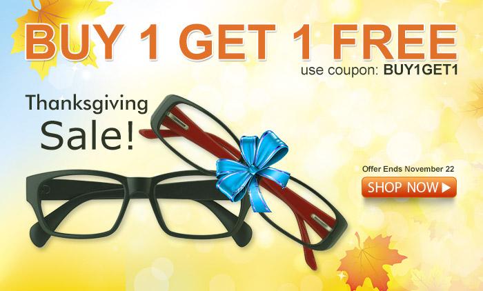 GlobalEyeglasses - Buy 1 Get 1 Free Thanksgiving Sale