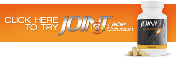 Got Joint Pain? Get the SOLUTION - New 2013 Joint Relief Solution - Save $30