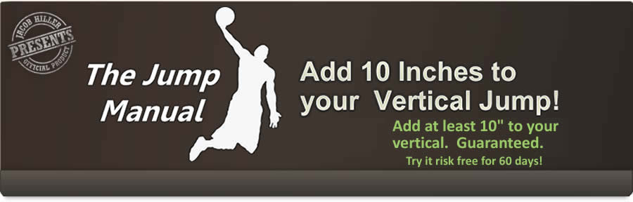 The Jump Manual - The Most Comprehensive Vertical Jump Program Available - For a Limited Time - $67